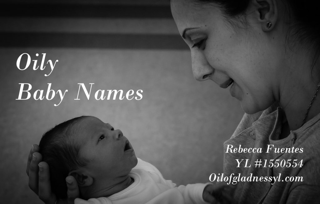 Baby names for the essential oil lover.